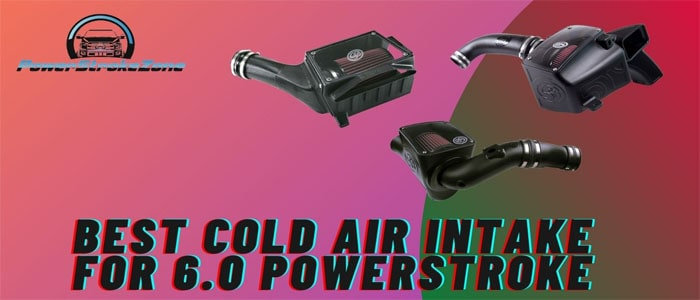 Best Cold Air Intake For 6.0 Powerstroke-min
