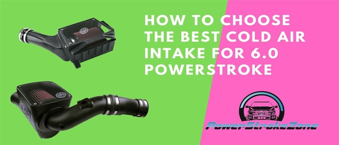 How to choose the best cold air intake for 6.0 Powerstroke-min