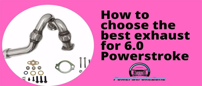 How to choose the best exhaust for 6.0 Powerstroke